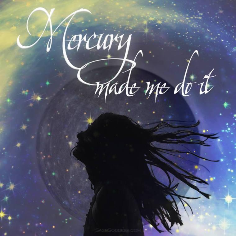 MERCURY MADE ME DO IT.JPG