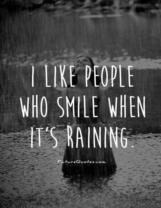 SMILE WHEN IT RAINS.JPG