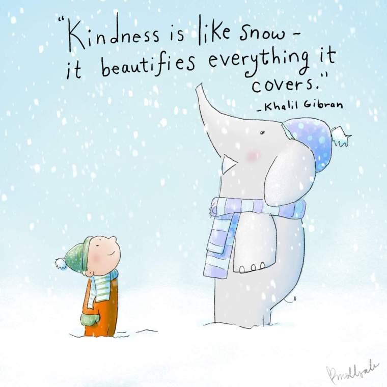 KINDNESS LIKE SNOW