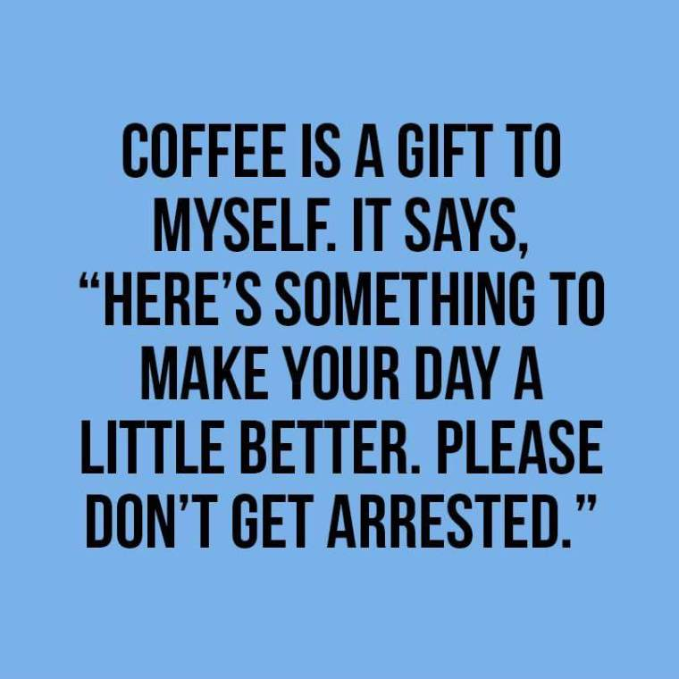 COFFEE IS A GIFT.JPG