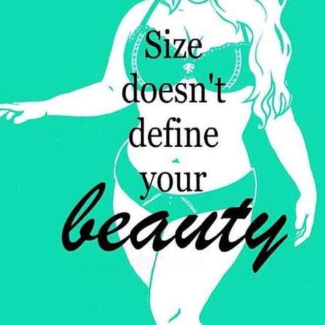 BEAUTY NOT SIZE.JPG