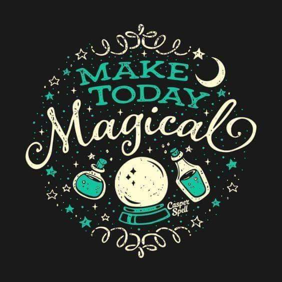 MAKE TODAY MAGIC.JPG
