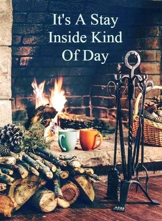 STAY INSIDE DAY.JPG