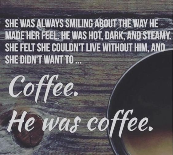 HE WAS COFFEE.JPG