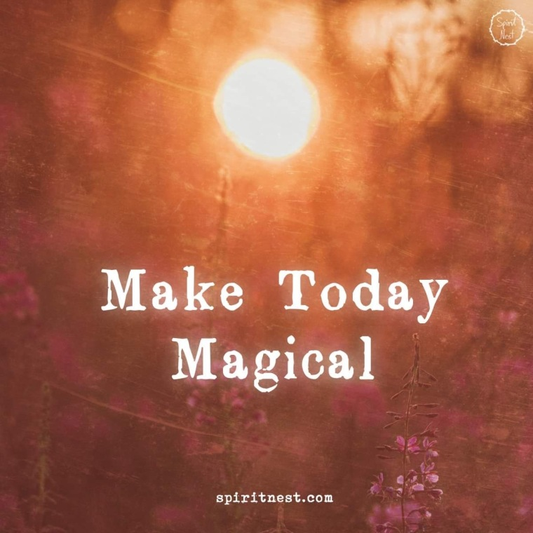 MAKE TODAY MAGICAL.JPG