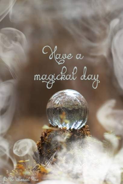 HAVE A MAGICAL DAY.JPG