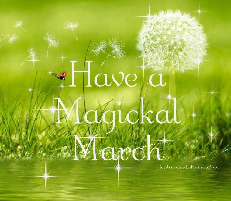 MAGICAL MARCH.JPG