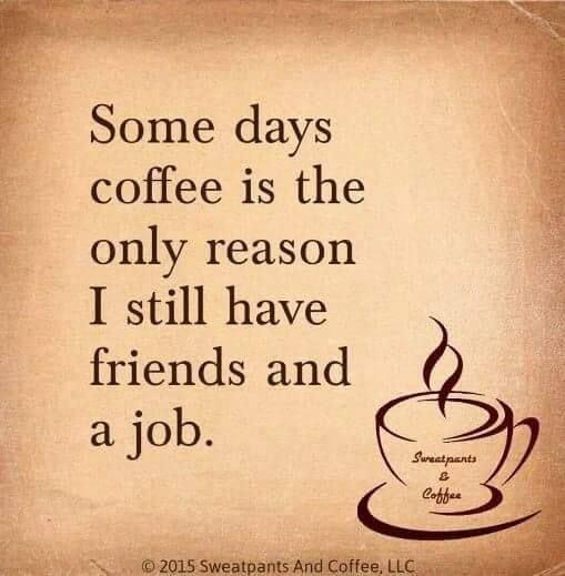 SOME DAYS COFFEE.jpg