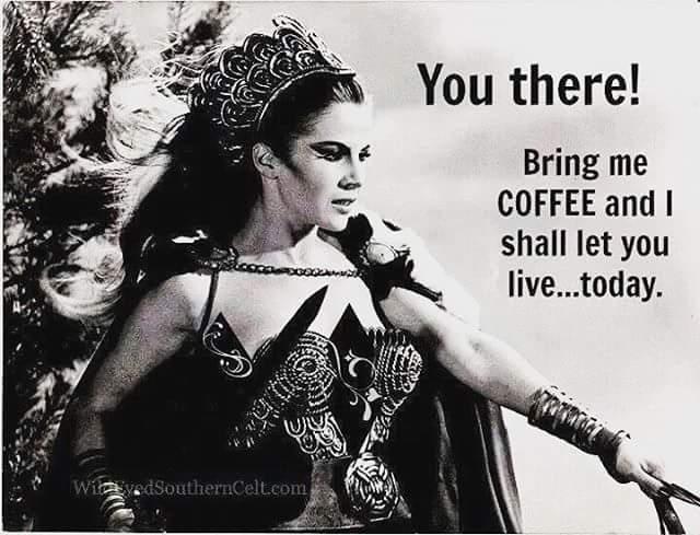 BRING ME COFFEE.JPG