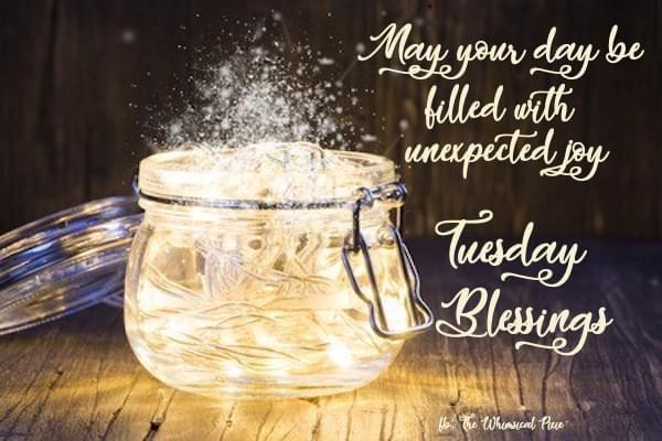 TUESDAY BLESSINGS.JPG