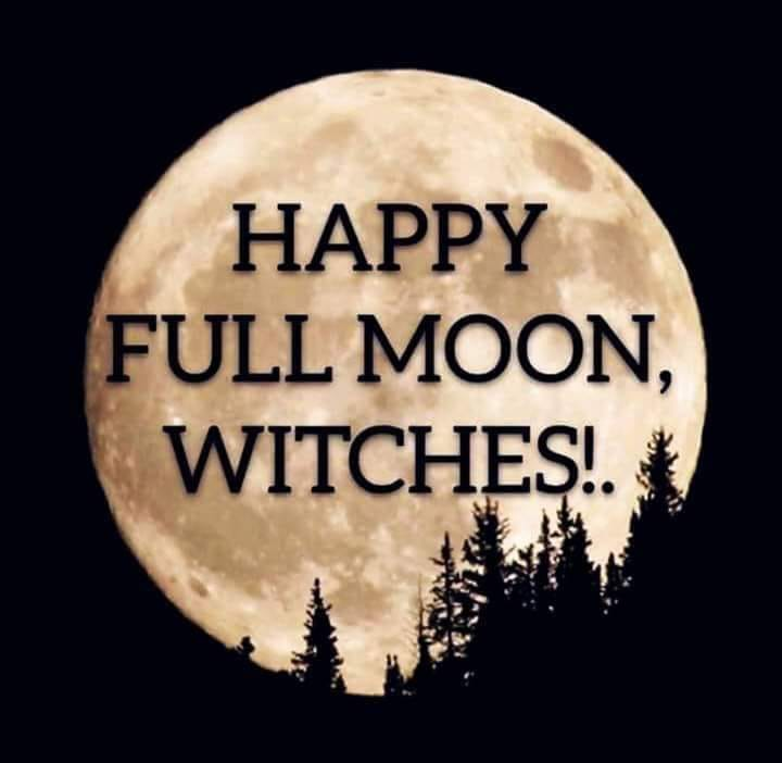 HAPPY FULL MOON WITCHES.jpg